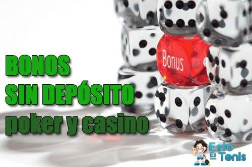 bono para casino sin deposito